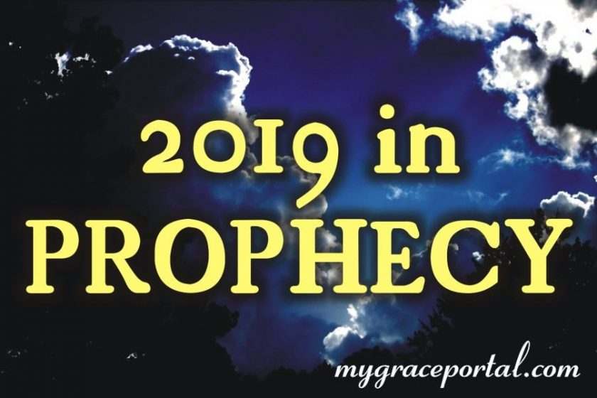 2019 in Prophecy – The Roadmap for Obedience & Prosperity